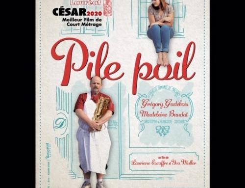 «PILE POIL» remporte le CESAR du meilleur court-métrage